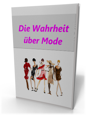 Die Wahrheit über Mode