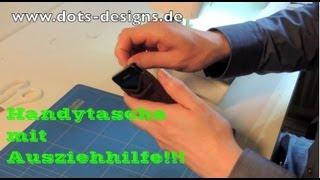 DIY | Handytasche / Hülle mit Ausziehhilfe selber nähen | Nähen für Anfänger | Tutorial